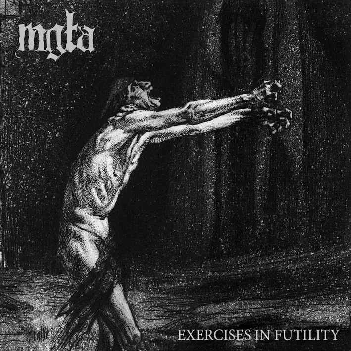 Mgla Exercises In Futility